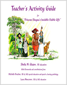 """Teacher's Activity Guide for """"Princess Shayna's Invisible Visible Gift"""""""