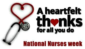 Nurses week thank you for alll you do May 2016